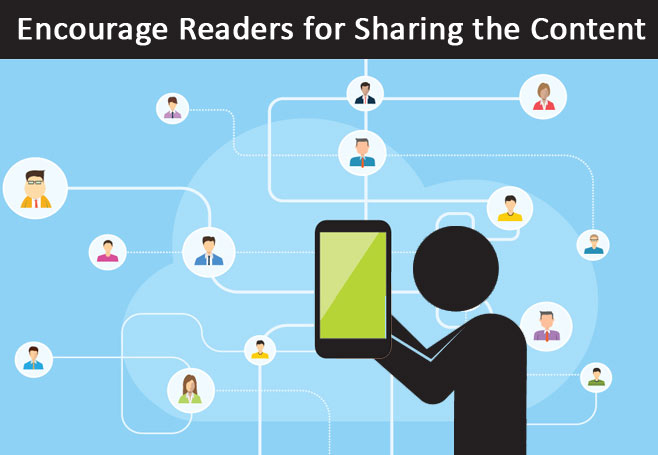 Digital Marketing Tips - Encourage Readers for Sharing the Content