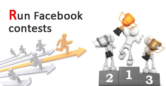 Facebook Advertising Strategy: Run Facebook Contests