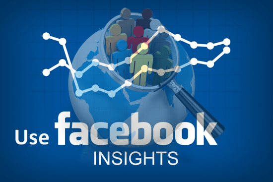 Facebook Marketing Strategy: Use Facebook Insights to know deeply about your target audience
