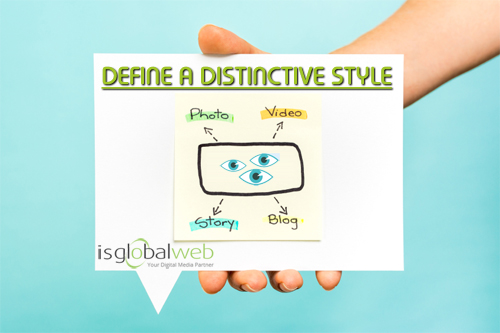 Visual Content Marketing Tips - Define a Distinctive Style