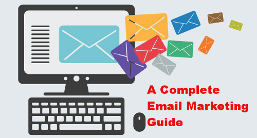 A Complete Email Marketing Guide