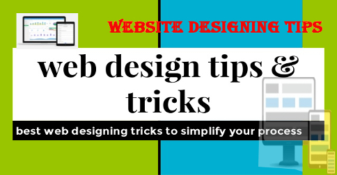 Website designing tips and tricks
