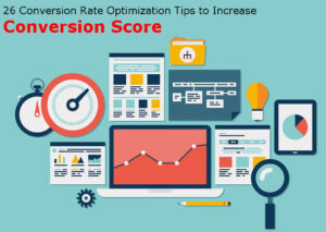 26 Conversion Rate Optimization Tips to Increase Conversion Score