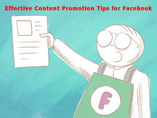 Effective Content Promotion Tips for Facebook